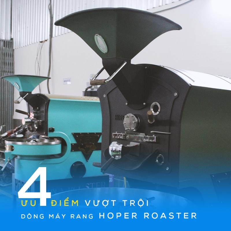 4 ưu điểm vượt trội dòng máy rang Hosper Roaster